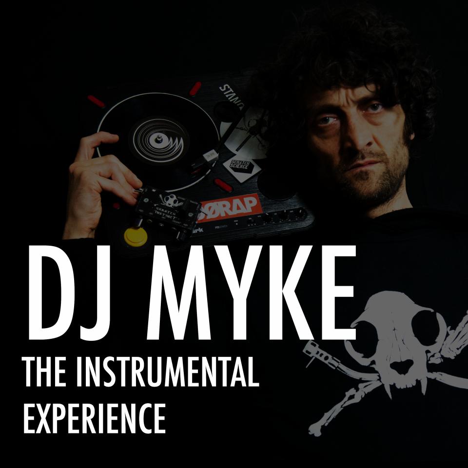 Dj Myke the instrumental experience