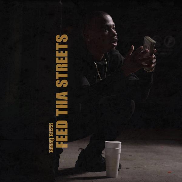 Feed Tha Streets - Roddy Ricch