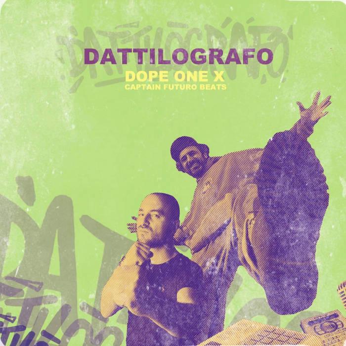 Dattilografo - Dope One x Captain Futuro Beats