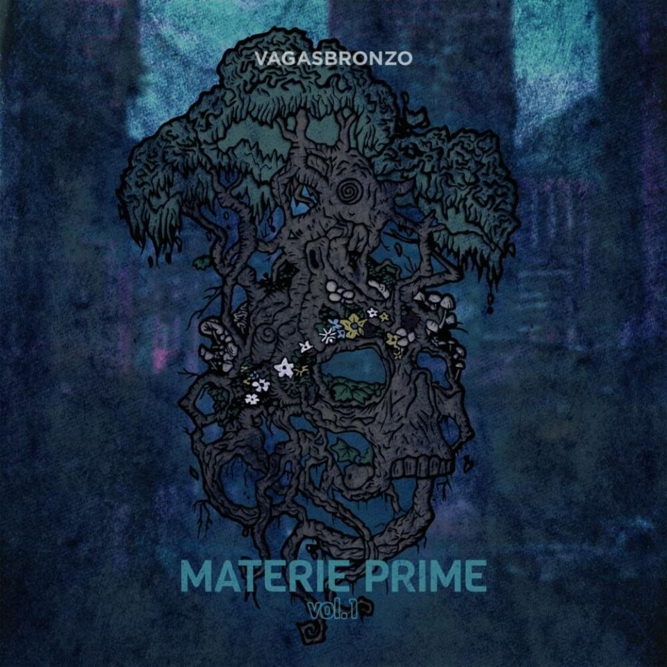 Vagasbronzo - Materie Prime vol.1