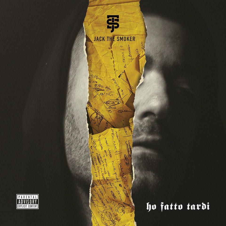 Jack The Smoker - Ho Fatto Tardi - Cover