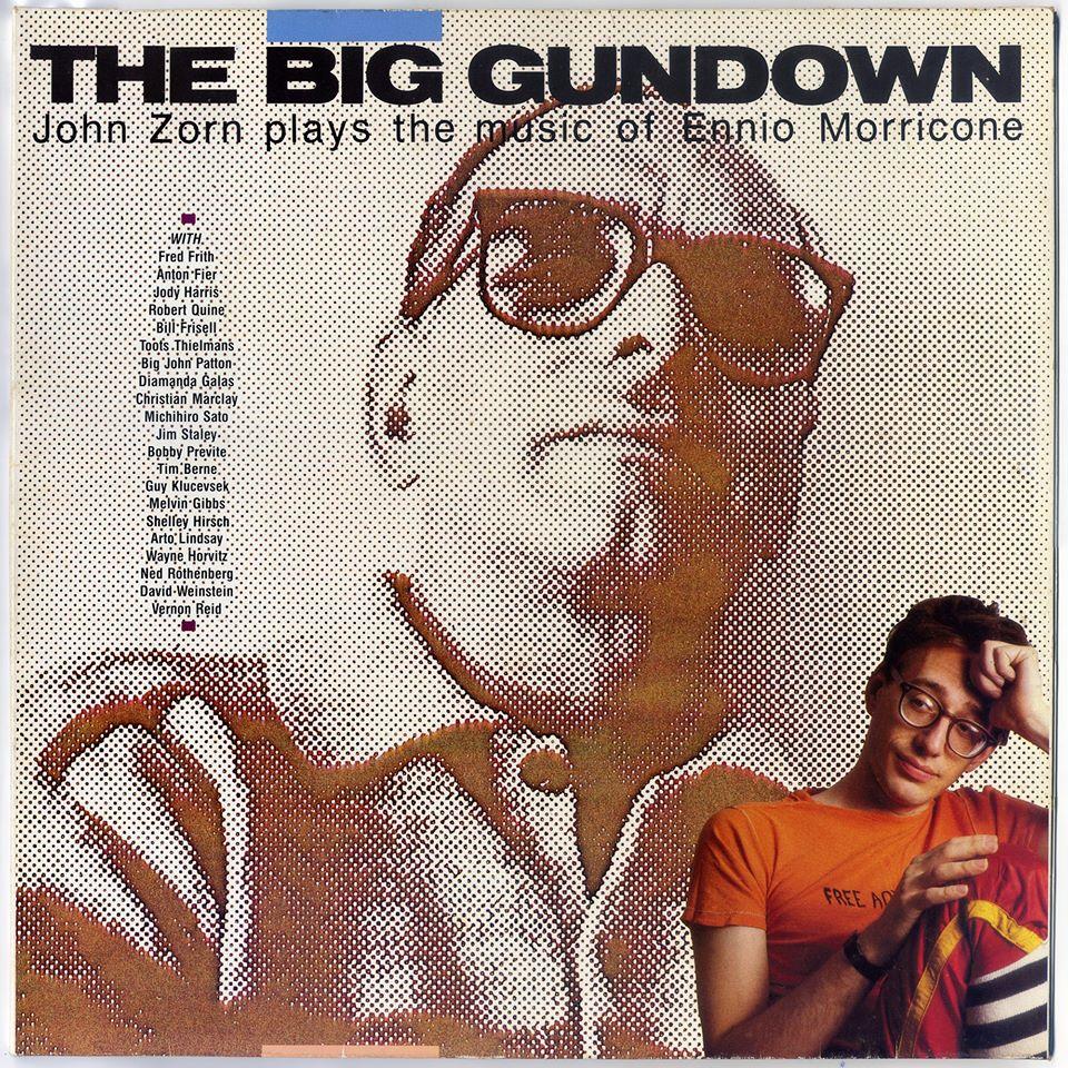 """The Big Gundown"" John Zorn per Ennio Morricone"