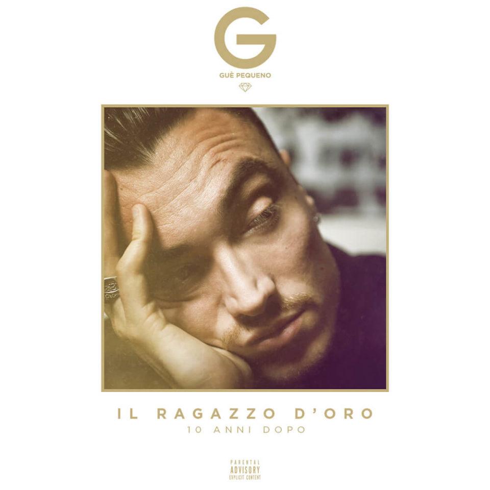 Il_Ragazzo_D_Oro-10_anni_dopo-Gue_Pequeno-cover-goldworld