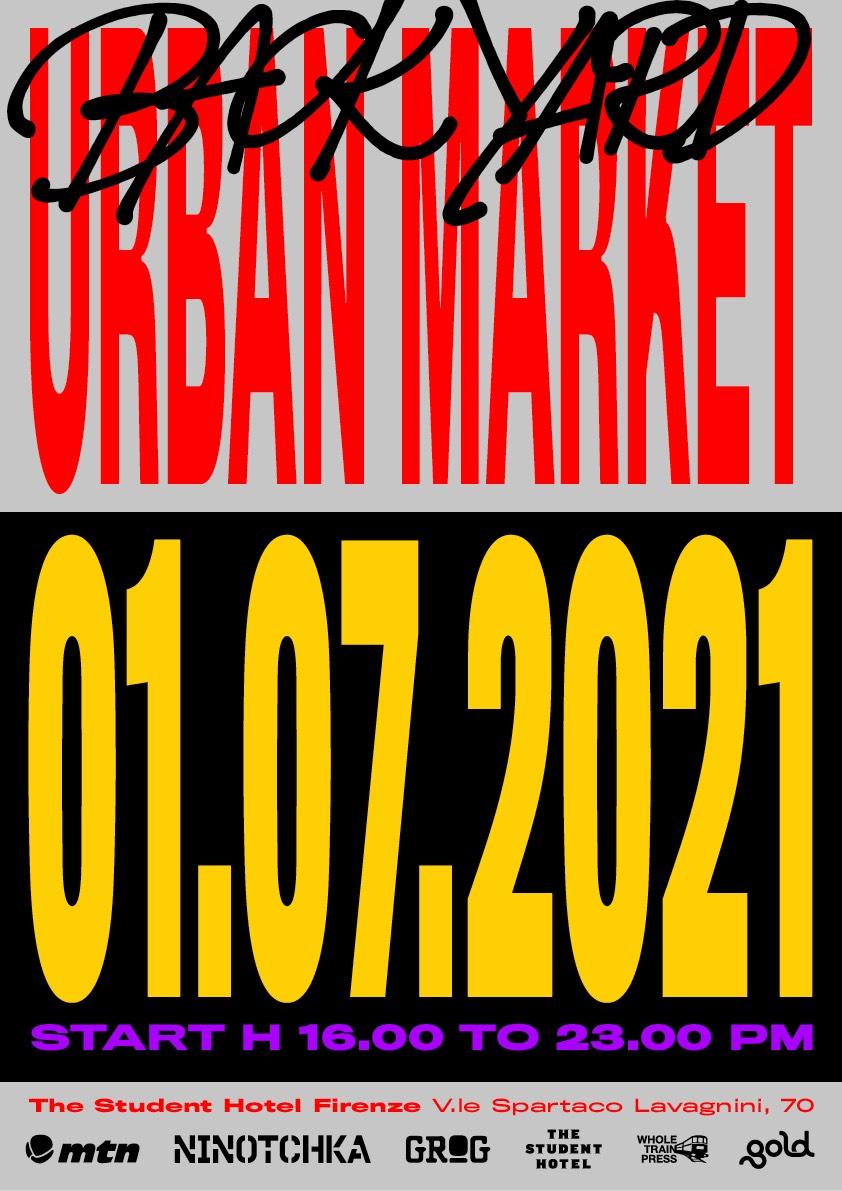 Back Yard Urban Market   Il 1° Luglio a Firenze banner