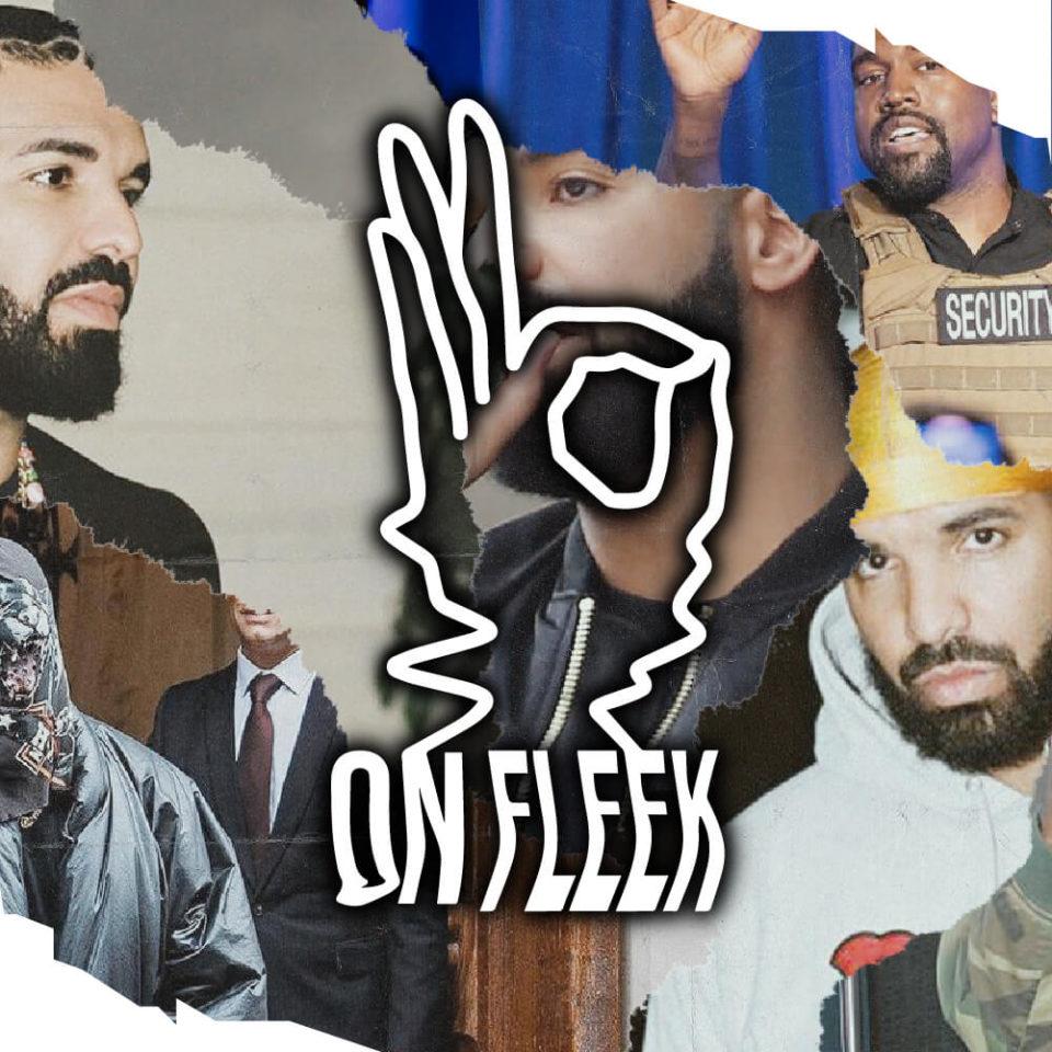 On_Fleek-The-rap_talk_show-18-Kanye_West-vs-Drake-Cover